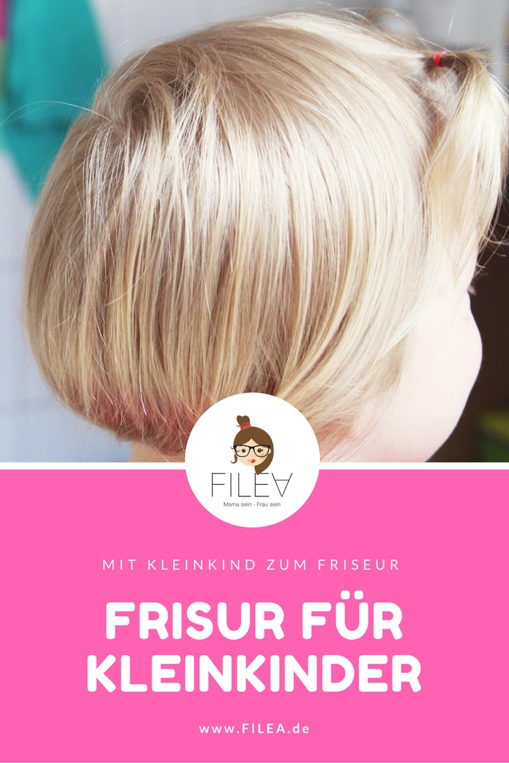 Mit Kleinkind Zum Friseur Filea