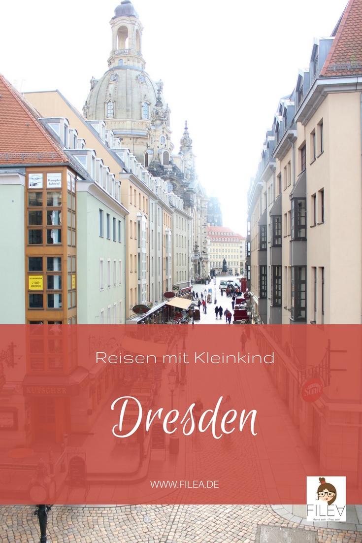 Dresden Reisen mit Kleinkind