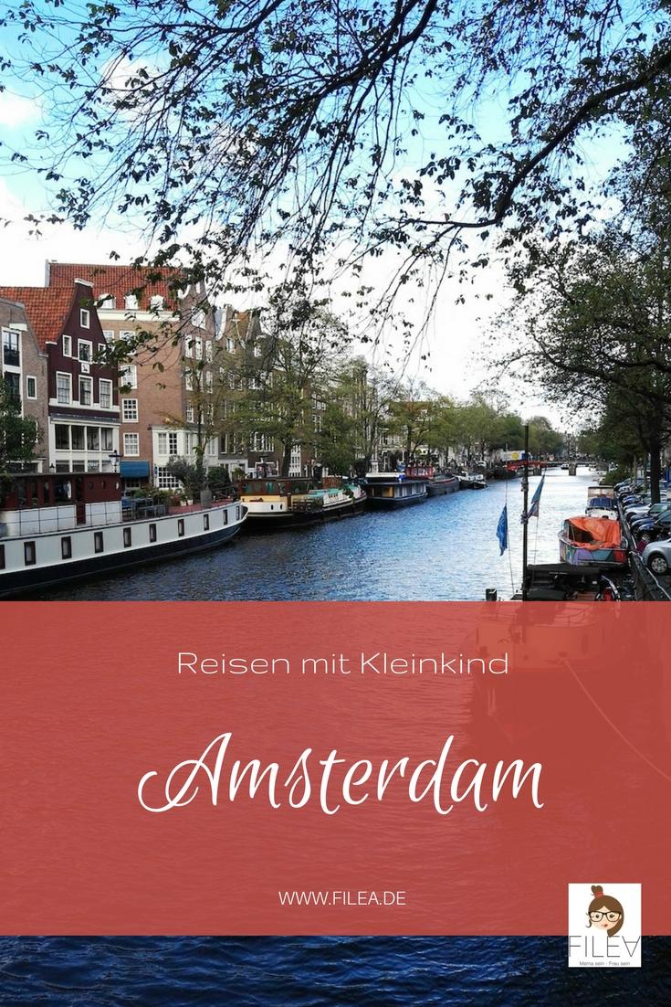 Amsterdam Reisen mit Kleinkind