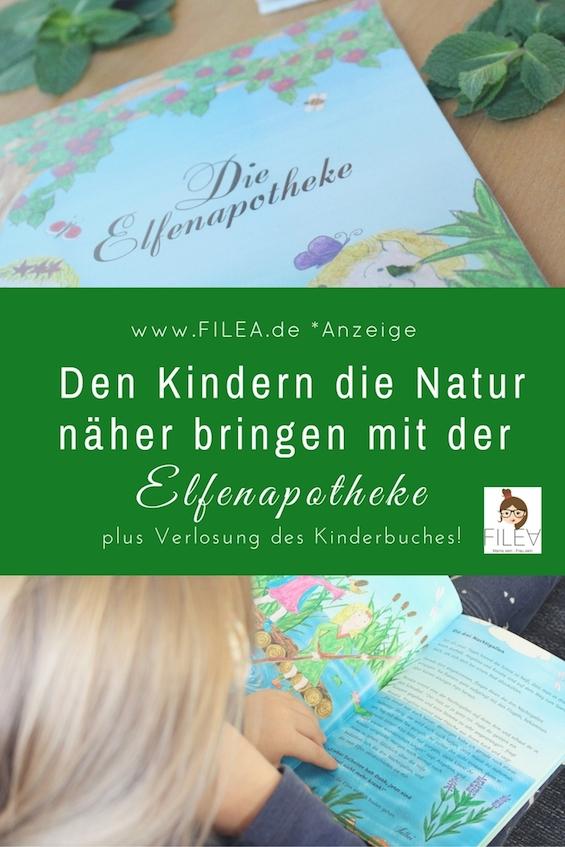 Den Kindern die Natur näher bringen Elfenapotheke Pinterest Heilkräuter